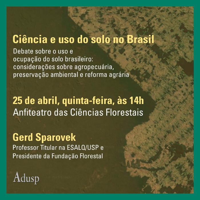 """1ª parte da aula, entre 14 e 15h45, palestra sobre """"Ciência e uso de solo no Brasil"""""""