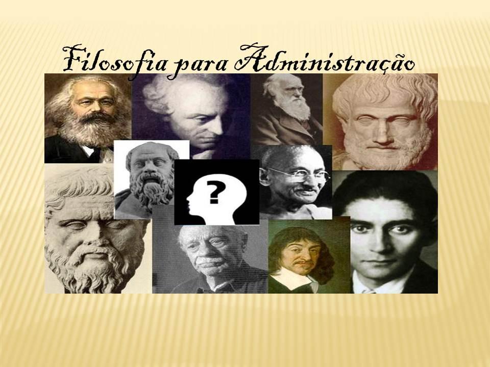 Filosofia para Administração